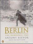 Berlin The Downfall 1945