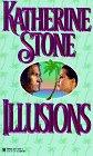 Illusions, Katherine Stone, 0821752472