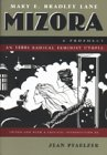 Mizora : A Prophecy, Lane, Mary E. Bradley, 0815628390