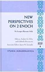 New Perspectives on 2 Enoch: No Longer Slavonic Only (Studia Judaeoslavica)