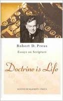 Ebooks téléchargés gratuitement Doctrine Is Life: The Essays of Robert D. Preus on Scripture (Littérature Française) PDF ePub by Robert D. Preus 0758608543