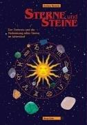 Sterne und Steine: Der Tierkreis und die Heilwirkung edler Steine im Jahreslauf Taschenbuch – September 2001 Barbara Newerla Wolfgang Dengler Neue Erde 3890600379