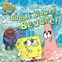 Bubble Blowers Beware (SpongeBob SquarePants)