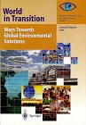 World in Transition : Ways Towards Global Environmental Solutions - Annual Report 1995, German Advisory Council on Global Change Staff, 3540610162