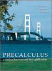 Precalculus: A Study of Functions and Their Applications