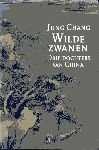 Wilde Zwanen - Drie Dochters van China [Dutch]