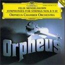 10 string symphony - Mendelssohn: Symphonies for Strings Nos. 8, 9, 10