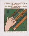 Computer Organization and Design : The Hardware-Software Interface, Patterson, David A. and Hennessy, John L., 155860281X