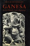 Ganesa : Lord of Obstacles, Lord of Beginnings, Courtright, Paul B., 0195035720