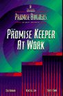 img - for The Promise Keeper at Work (Promise Builders Study ) book / textbook / text book