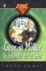 George Muller: El Defensor De Los Ninos (Spanish Edition)