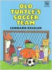 Old Turtle's Soccer Team (Read Alone)