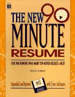 The New 90-Minute Resume, Peggy J. Schmidt, 1560796332