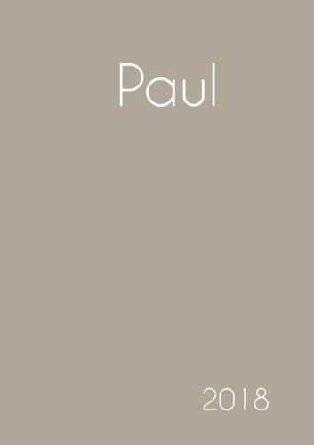 2018: Namenskalender 2018 - Paul - DIN A5 - eine Woche pro Doppelseite (German Edition) pdf epub