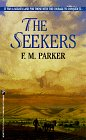 The Seekers, F. M. Parker, 0786004932