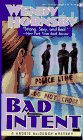 Bad Intent, Wendy Hornsby, 0451185013