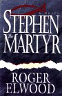 Stephen the Martyr, Roger Elwood, 0892839848