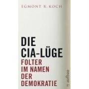 die-cia-lge-folter-im-namen-der-demokratie-aufbau-sachbuch