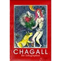 Marc Chagall. Die Lithographien