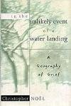 In the Unlikely Event of a Water Landing:: A Geography of Grief