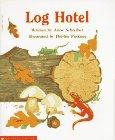Log Hotel, Anne Schreiber, 0590273892