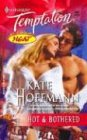 Hot and Bothered, Kate Hoffmann, 0373691882