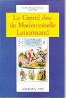Le Grand jeu de mademoiselle Lenormand par Haeberle