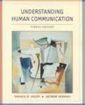 Custom Version of Understanding Human Communication, Eighth Edition: For Highline Community College