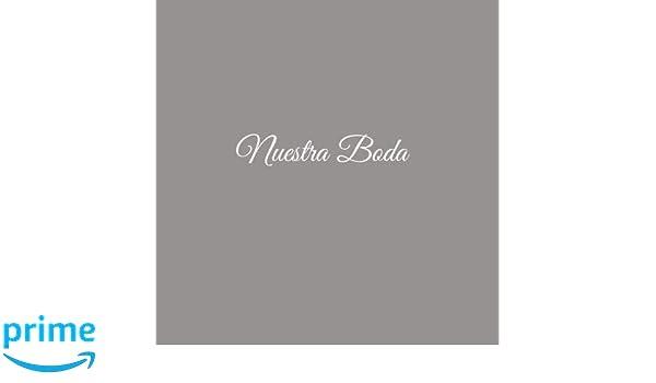 Libro De Visitas Nuestra Boda para bodas decoracion accesorios ideas regalos matrimonio eventos firmas fiesta hogar invitados boda 21 x 21 cm Cubierta Gris ...