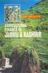 Agricultural Finance in Jammu and Kashmir (Best Finance Magazines In India)