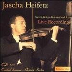 Jascha Heifetz: Never-Before-Released and Rare Live Recordings, Vol. 1 (Historic Series)