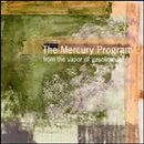 From the Vapor of Gasoline by Mercury Program (2000-05-16)