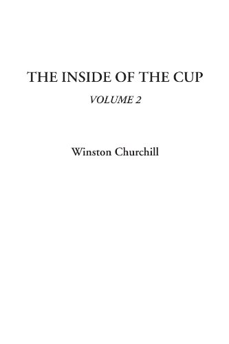 The Inside of the Cup, Volume 2