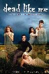 Dead Like Me - Stagione 02 (4 Dvd)