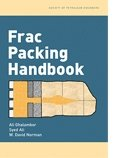Frac Packing Handbook, Ghalambor and Ghalambor, Ali, 1555631371