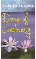 Dream of Complacency