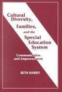 Cultural Diversity, Families, and the Special Education System: Communication and Empowerment (Special Education Series)