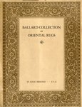 Catalogue of Oriental Rugs in the Collection of James F. Ballard