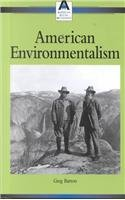 American Environmentalism (American Social Movements)