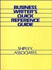 Business Writer's Quick Reference Guide by Shipley Associates (1986-03-03)