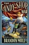 img - for The Candy Shop War Publisher: Shadow Mountain book / textbook / text book
