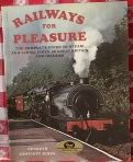 Railways for Pleasure, Kenneth W. Jones, 0718824466