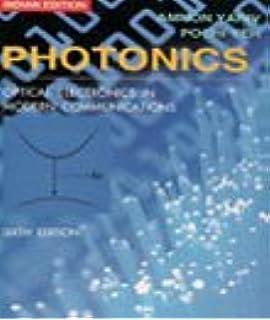 Photonics: Optical Electronics in Modern Communications (The