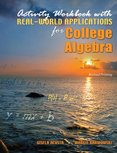 Activity Workbook with Real-World Applications for College Algebra, Karwowski, Margie and Acosta, Gisela, 0757573649