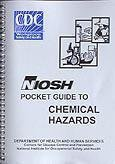 NIOSH Pocket Guide to Chemical Hazards (9ORS)