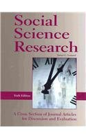Social Science Research: A Cross Section of Journal Aritcles for Discussion and Evaluation