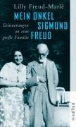 Mein Onkel Sigmund Freud: Erinnerungen an eine große Familie