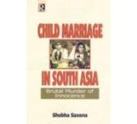Read Online Child Marriage in South Asia: Brutal Murder of Innocence pdf