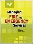 Managing Fire and Rescue Services, 3rd Ed, , 0873261283