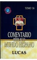 Download Comentario Biblico Mundo Hispano -Tomo 16- Lucas (Spanish Edition) ebook